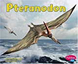 img - for Pteranodon (Dinosaurs and Prehistoric Animals) book / textbook / text book