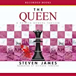 The Queen: A Patrick Bowers Thriller, Book 5 (       UNABRIDGED) by Steven James Narrated by Richard Ferrone