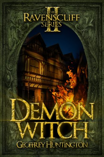 Demon Witch (Book Two - The Ravenscliff Series)