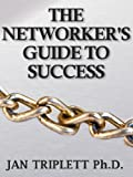 img - for The Networkers Guide to Success book / textbook / text book