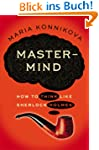 Mastermind: How to Think Like Sherloc...