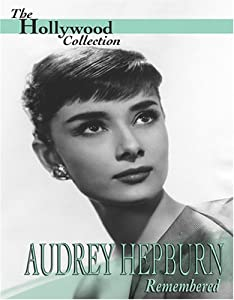 Hollywood Collection: Hepburn, Audrey - Remembered [DVD] [Region 1] [US Import] [NTSC]