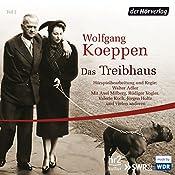 Das Treibhaus | Wolfgang Koeppen