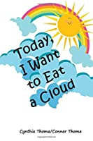 Today I Want to Eat a Cloud