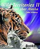 Wild Territories II - Nordlichter �ber Alaska: Gay Romance