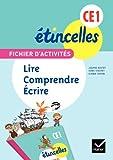Ètincelles CE1. Fichier d'activités. Lire, comprendre écrire. Per la Scuola elementare (Etincelles)