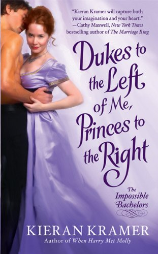 Image for Dukes to the Left of Me, Princes to the Right (Impossible Bachelor)