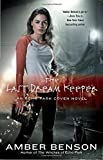 img - for The Last Dream Keeper: An Echo Park Coven Novel book / textbook / text book