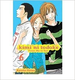 Kimi Ni Todoke: From Me to You, Volume 6 BY Shiina, Karuho ( Author