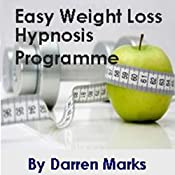 The Easy Weight Loss Programme | [Darren Marks]