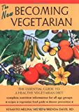 Image of The New Becoming Vegetarian: The Essential Guide To A Healthy Vegetarian Diet