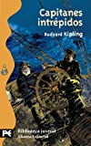 Capitanes intrepidos/ Captains Courageous (Biblioteca Tematica Juvenil) (Spanish Edition) (842063722X) by Rudyard Kipling