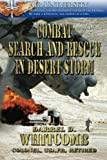 img - for Combat Search and Rescue in Desert Storm book / textbook / text book