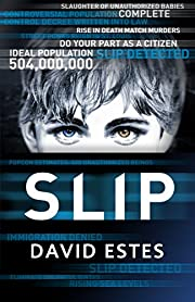 Slip (The Slip Trilogy Book 1)