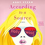 According to a Source: A Novel | Abby Stern