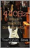 440Hz:B-side Track01 Director's Cut
