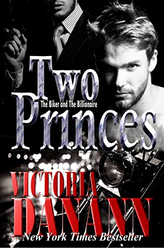 Two Princes: The Biker And The Billionaire by Victoria Danann ebook deal
