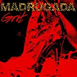 Grit by Madrugada (2004-05-05)