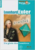 Tangente, Hors-srie N 29 : Leonhard Euler : Un gnie des Lumires
