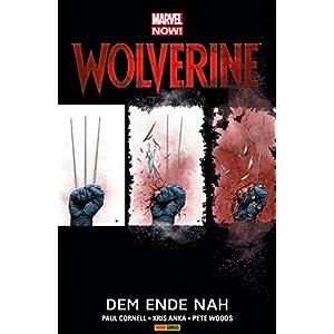 Marvel Now! PB Wolverine Vol. 4: Dem Ende nah (Marvel Now! Wolverine)