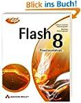 Flash 8 - Auf der Buch-CD: Workshops,...
