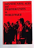 img - for Japanese Naval Aces and Fighter Units in World War II book / textbook / text book