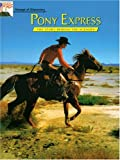 img - for Pony Express: Voyage of Discovery:The Story Behind the Scenery book / textbook / text book