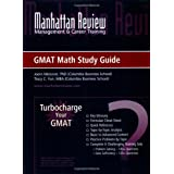 "Manhattan Review: Turbocharge Your GMAT Math Study Guidevon ""Joern Meissner"""