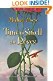 Time to Smell the Roses: A Hermux Tantamoq Adventure (Hermux Tantamoq Adventures)
