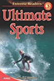 img - for Ultimate Sports, Level 3 Extreme Reader (Extreme Readers) book / textbook / text book