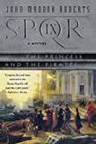 The Princess and the Pirates (SPQR IX) (0312337248) by Roberts, John Maddox