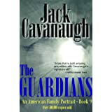 The Guardians (American Family Portrait Book 9) ~ Jack Cavanaugh
