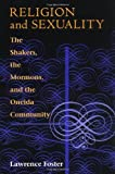 img - for Religion and Sexuality: The Shakers, the Mormons, and the Oneida Community book / textbook / text book