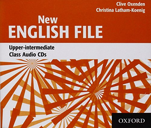 New English File Upper-Intermediate: Class CD (3): Class Audio CDs Upper-intermediate l (New English File Second Edition)