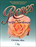 Roses for the Pacific Northwest