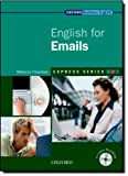 img - for English for Emails [With CDROM] (Oxford Business English) book / textbook / text book
