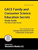 img - for GACE Family and Consumer Science Education Secrets Study Guide: GACE Test Review for the Georgia Ass book / textbook / text book