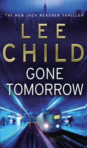 Gone Tomorrow: 13 (Jack Reacher)