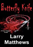 Butterfly Knife (Dave Haggard Thriller Book 1) (