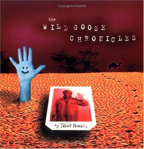 The Wild Goose Chronicles, Trent Harris