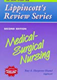 Medical-Surgical Nursing (Lippincotts Review Series)