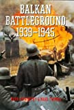 img - for Balkan Battleground: 1939-1945 book / textbook / text book