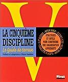 echange, troc Peter Senge - La cinquième discipline - Le guide de terrain: Stratégies et outils pour construire une organisation apprenante