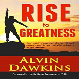 Rise to Greatness: Realize Inspired Success Everyday! Audiobook