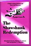 "A Novel Approach: The ""Shawshank Redemption"""