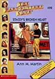 Stacey's Broken Heart (Baby-Sitters Club, No. 99) (0590692054) by Martin, Ann M.