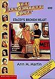 Stacey's Broken Heart (Baby-Sitters Club, No. 99) (0590692054) by Martin, Ann M.