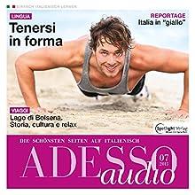 ADESSO audio - Tenersi in forma. 06/2015: Italienisch lernen Audio - Fitness (       ungekürzt) von  div. Gesprochen von:  div.