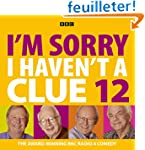 I'm Sorry I Haven't A Clue: Volume 12