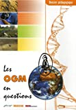 Les OGM en question : Dossier p�dagogique